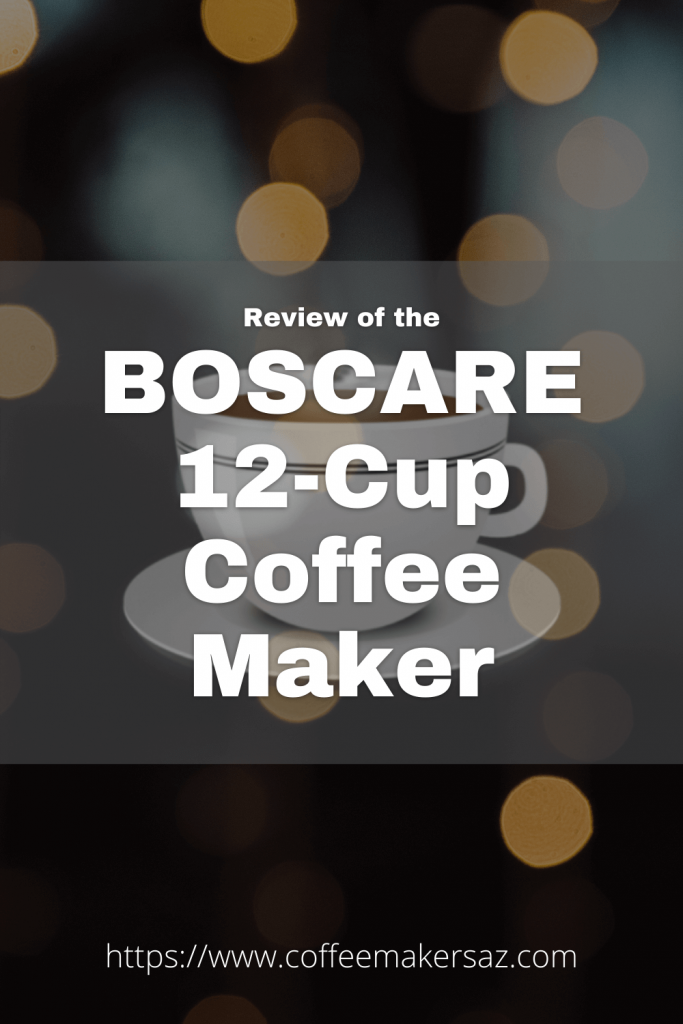 boscare coffee maker review
