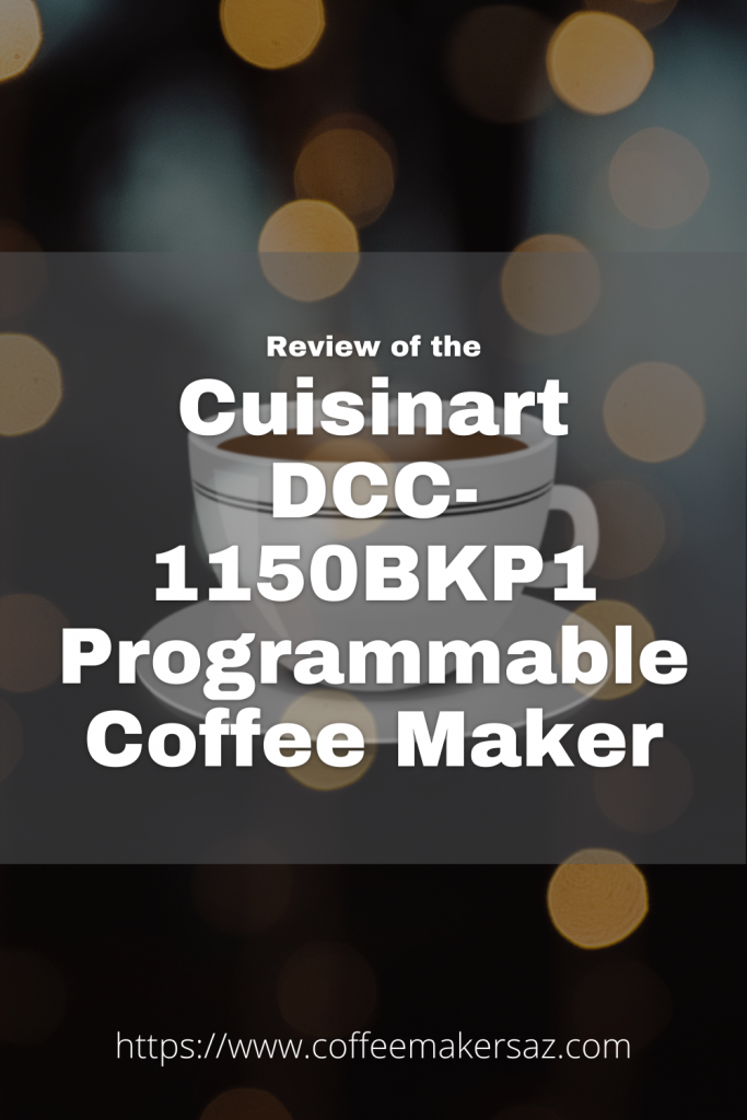 Cuisinart DCC-1150BKP1 Classic Thermal Programmable Coffeemaker Review