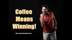 coffee means winning feature image